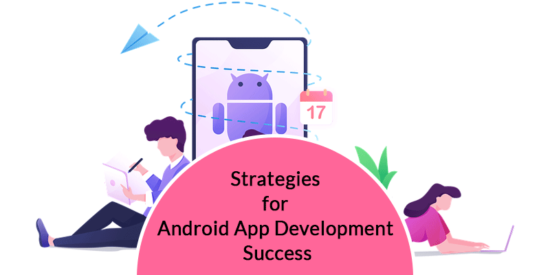 Strategies-for-Android-Application-Development-Success